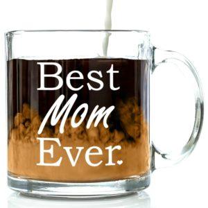 Best Mom Ever Glass Coffee Mug 13 oz - Top Birthday Gifts For Mom
