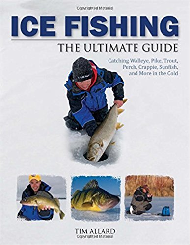 Best Selling Ice Fishing Guide - Ice Fishing The Ultimate Guide